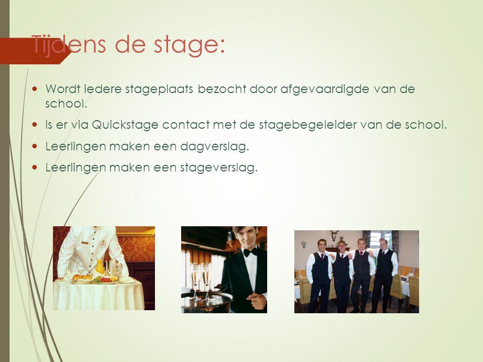Tijdens de stage: Wordt iedere stageplaats bezocht door afgevaardigde van de school. Is er via Quickstage contact met de stagebegeleider van de school