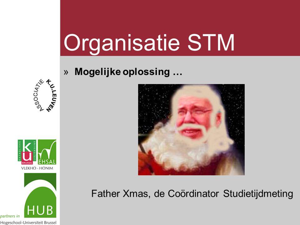 Organisatie STM »Mogelijke oplossing … Father Xmas, de Coördinator Studietijdmeting