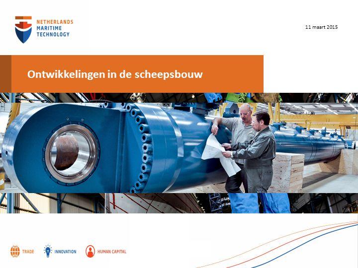 Ontwikkelingen in de scheepsbouw 11 maart 2015