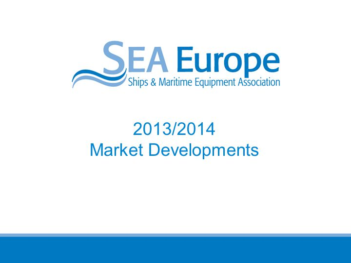 2013/2014 Market Developments