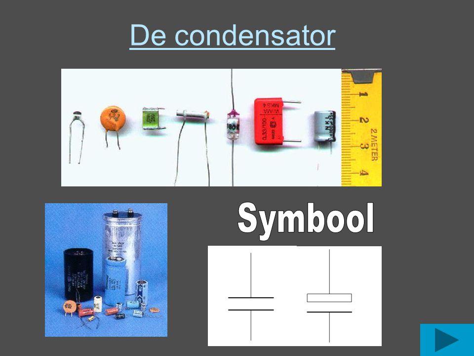 Soorten condensatoren Elektrolytische condensatoren (ELCO) Er zijn verschillend soorten condensatoren Sommige zijn polariteits gevoelig.