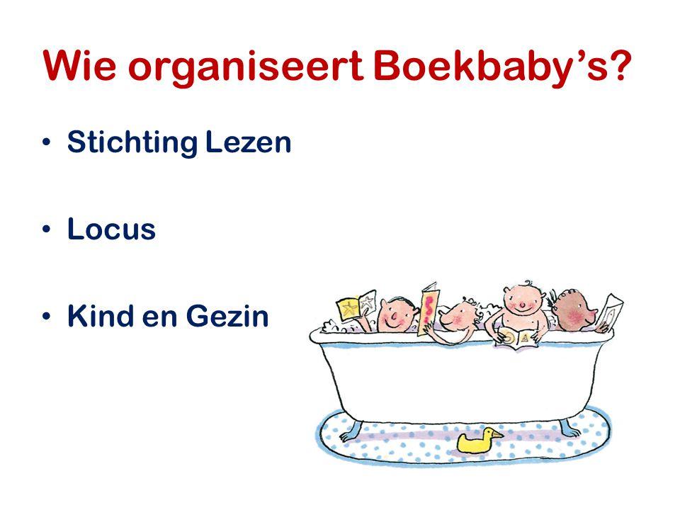 Wie organiseert Boekbaby's? Stichting Lezen Locus Kind en Gezin