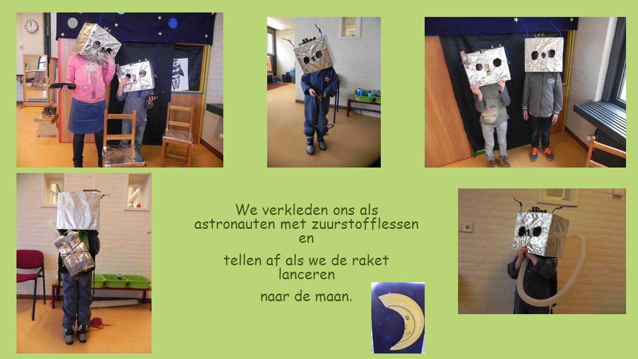 We verkleden ons als astronauten met zuurstofflessen en tellen af als we de raket lanceren naar de maan.