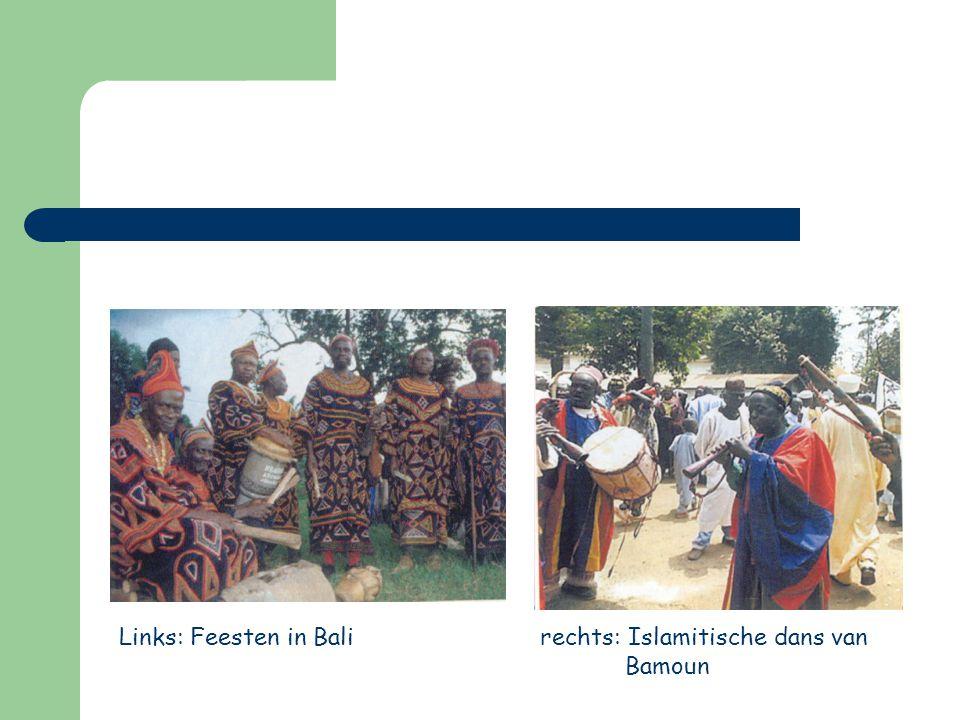 Links: Feesten in Bali rechts: Islamitische dans van Bamoun