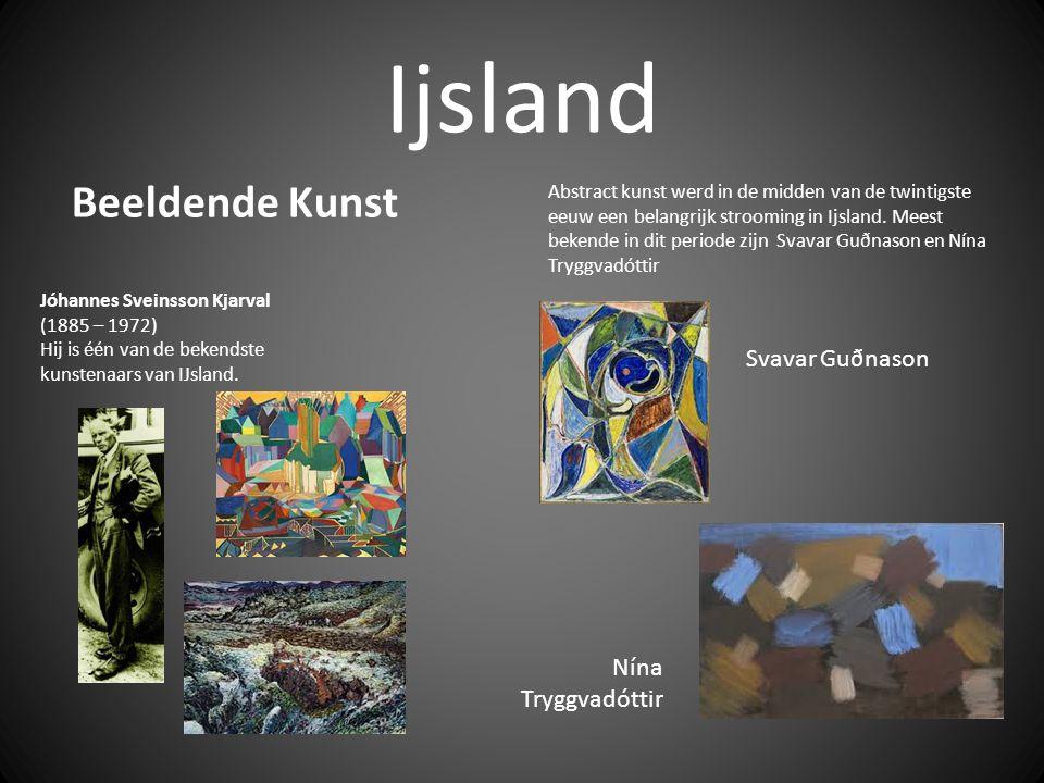 Ijsland Beeldende Kunst Abstract kunst werd in de midden van de twintigste eeuw een belangrijk strooming in Ijsland.