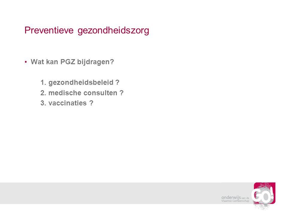 Preventieve gezondheidszorg Wat kan PGZ bijdragen.
