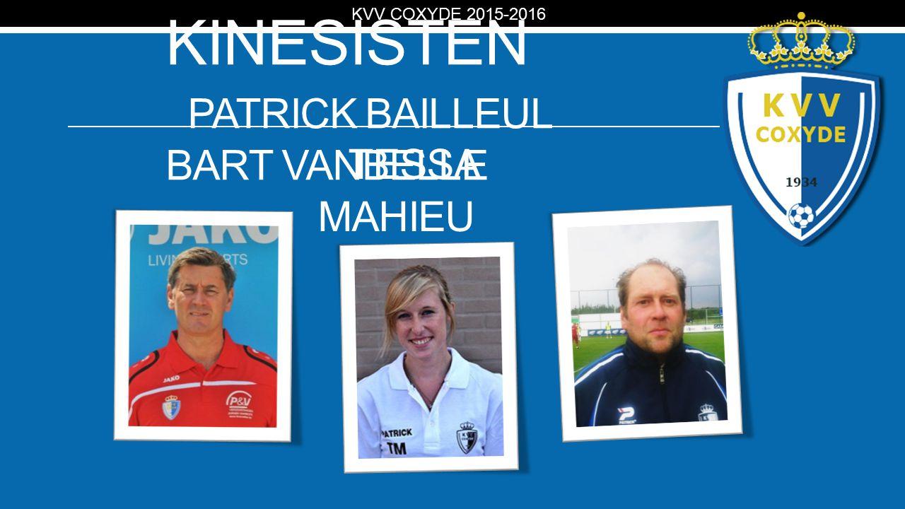 KV KINESISTEN PATRICK BAILLEUL BART VANBELLE KVV COXYDE 2015-2016 TESSA MAHIEU