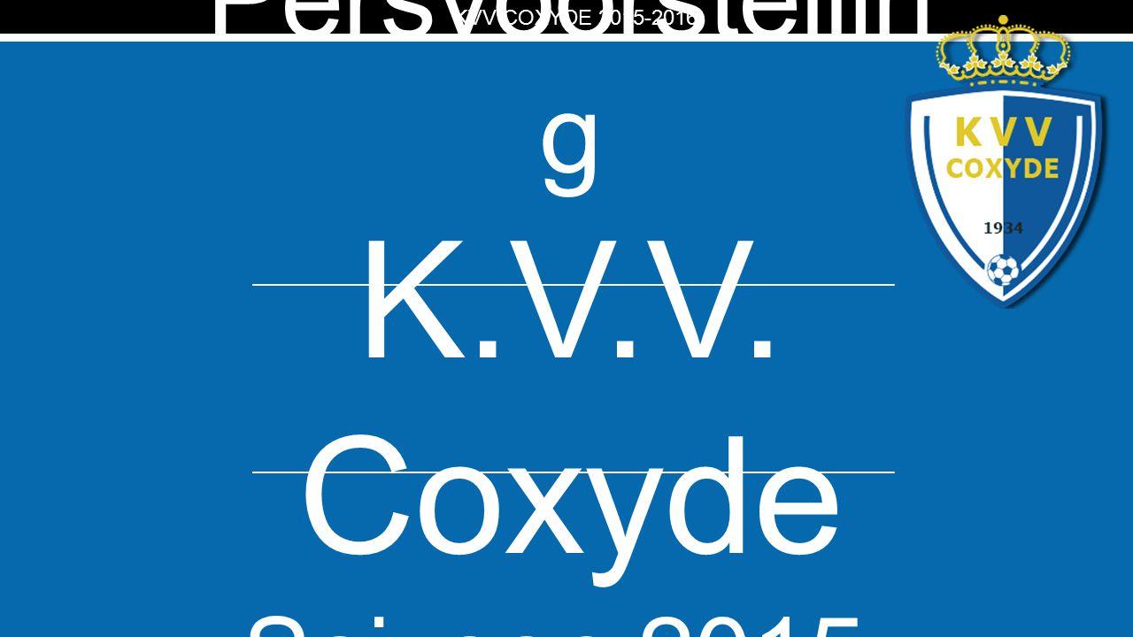 KV Presentatie Dany Van Hollebeke KVV COXYDE 2015-2016