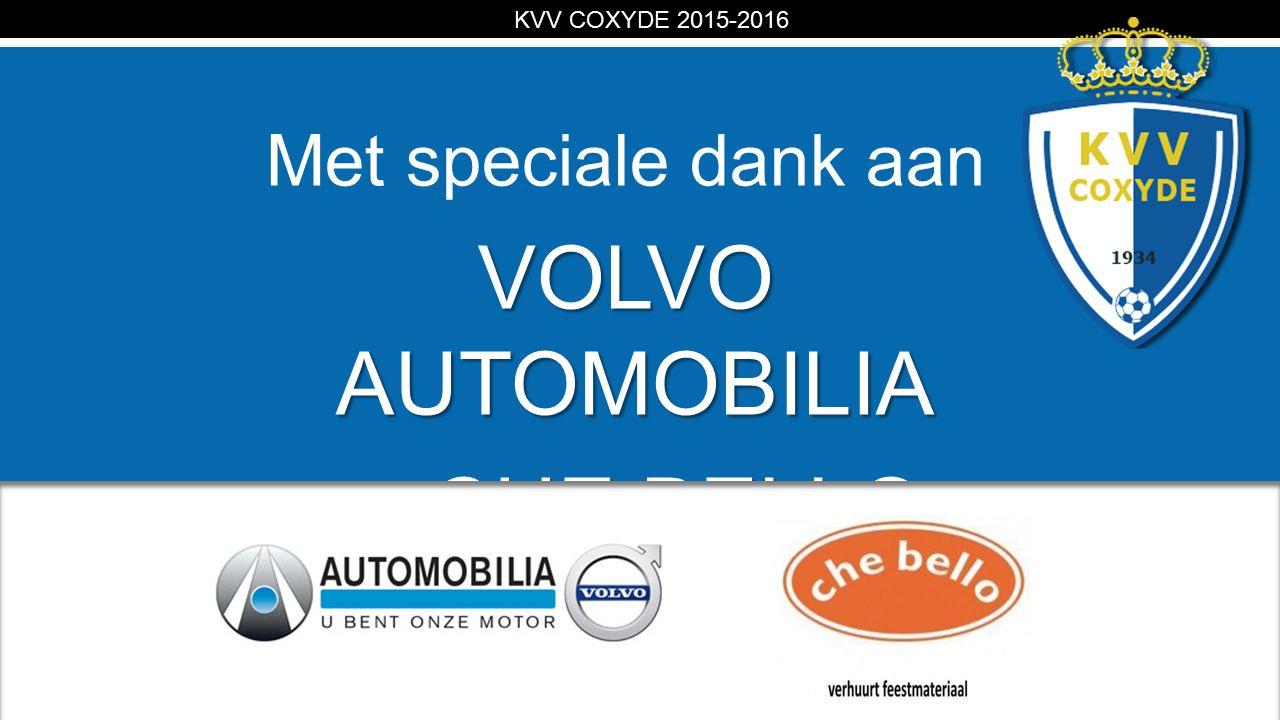 KV Met speciale dank aan VOLVO AUTOMOBILIA CHE BELLO en CHE BELLO KVV COXYDE 2015-2016