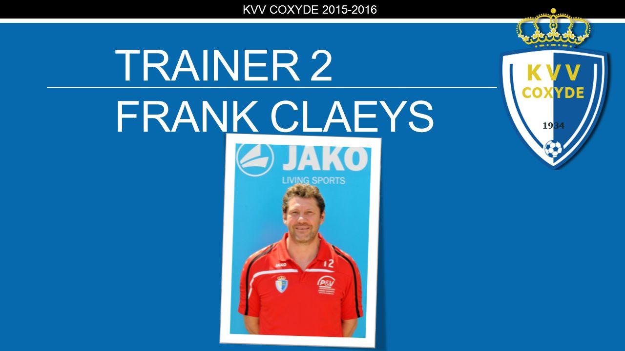 KV TRAINER 2 FRANK CLAEYS KVV COXYDE 2015-2016