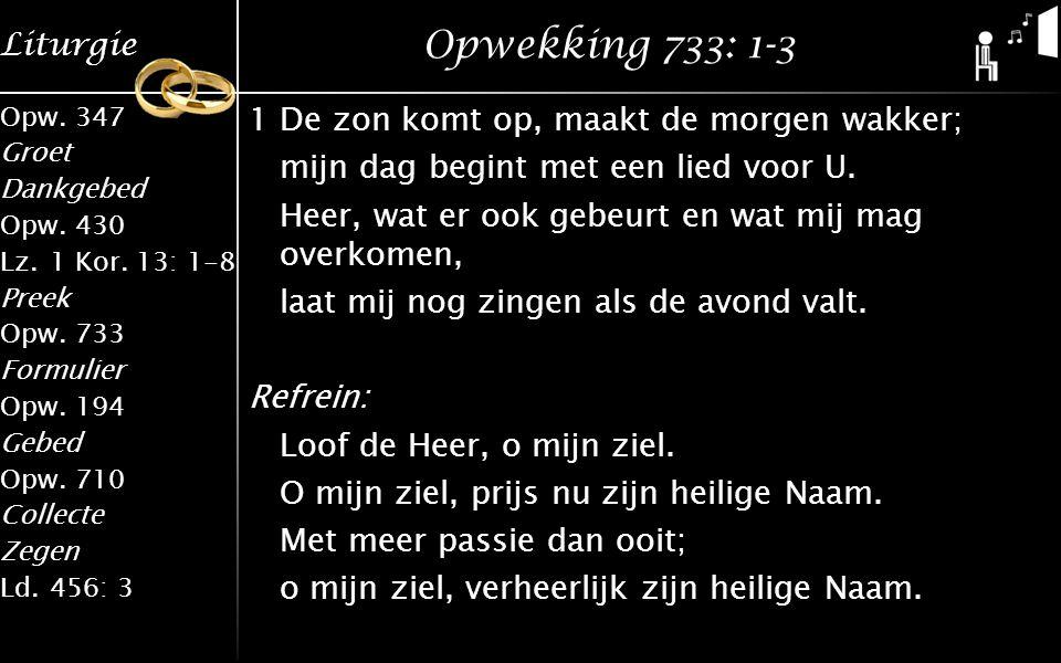 Liturgie Opw.347 Groet Dankgebed Opw.430 Lz.1 Kor.