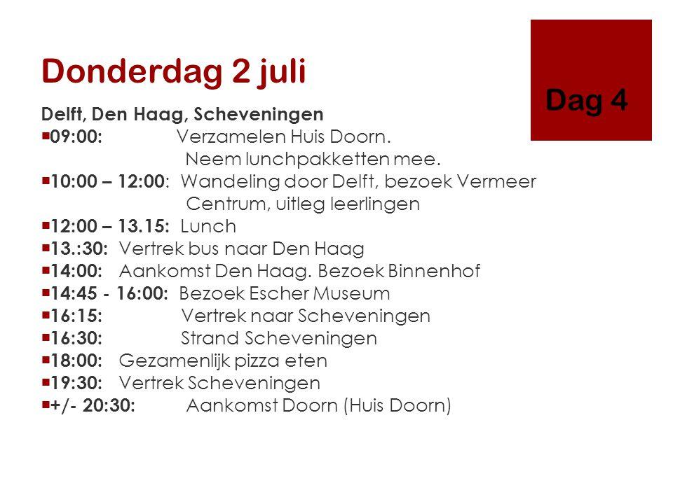 Donderdag 2 juli Delft, Den Haag, Scheveningen  09:00: Verzamelen Huis Doorn. Neem lunchpakketten mee.  10:00 – 12:00 : Wandeling door Delft, bezoek