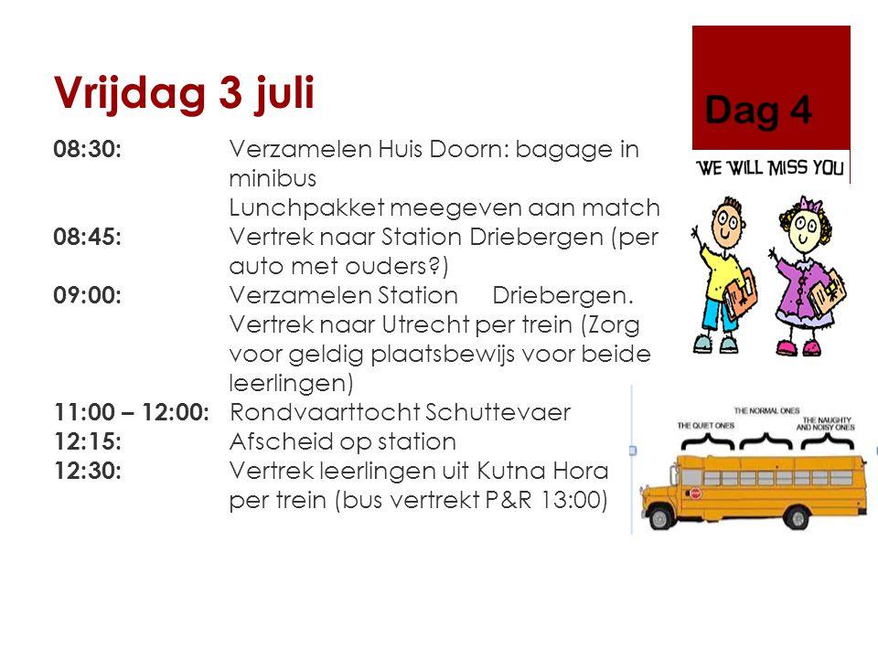 Vrijdag 3 juli 08:30: Verzamelen Huis Doorn: bagage in minibus Lunchpakket meegeven aan match 08:45: Vertrek naar Station Driebergen (per auto met ouders?) 09:00: Verzamelen Station Driebergen.