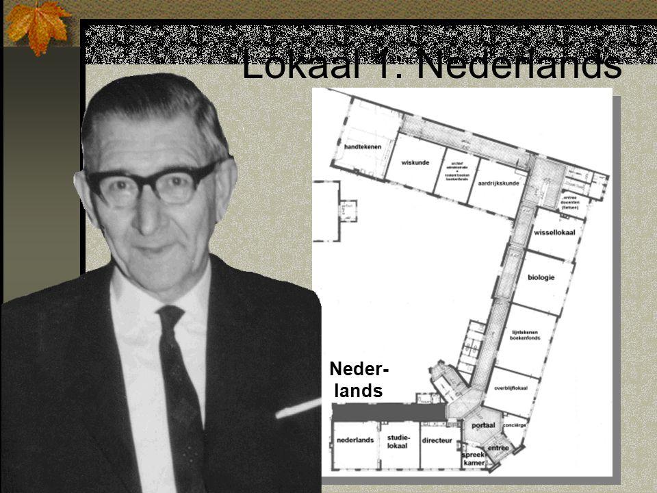 Lokaal 1: Nederlands Neder- lands