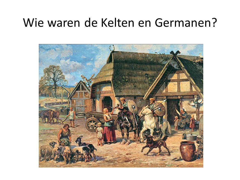 Waar woonden de Kelten en de Germanen.Zoek op internet een kaartje van het woongebied van de 1.