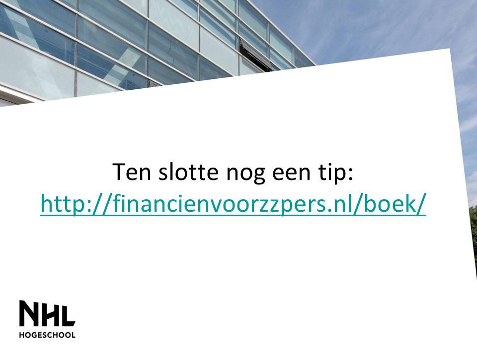 Ten slotte nog een tip: http://financienvoorzzpers.nl/boek/ http://financienvoorzzpers.nl/boek/