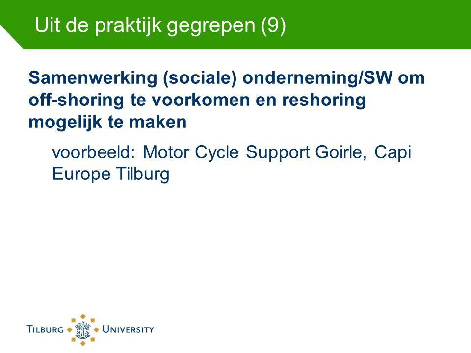 Uit de praktijk gegrepen (9) Samenwerking (sociale) onderneming/SW om off-shoring te voorkomen en reshoring mogelijk te maken voorbeeld: Motor Cycle S