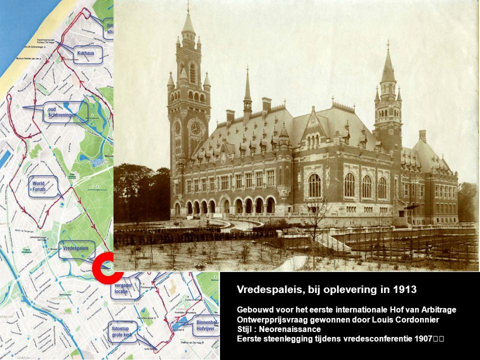 Vredespaleis, bij oplevering in 1913 Gebouwd voor het eerste internationale Hof van Arbitrage Ontwerpprijsvraag gewonnen door Louis Cordonnier Stijl : Neorenaissance
