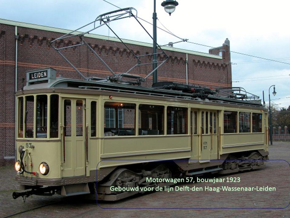 Motorwagen 57, bouwjaar 1923 Gebouwd voor de lijn Delft-den Haag-Wassenaar-Leiden Motorwagen 57, bouwjaar 1923 Gebouwd voor de lijn Delft-den Haag-Wassenaar-Leiden