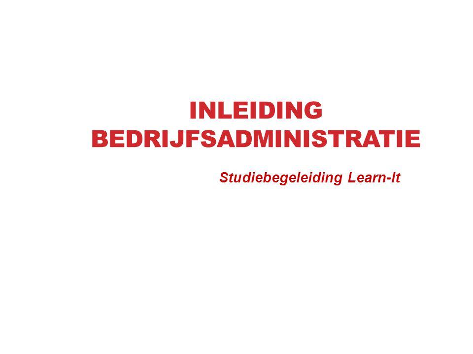 INLEIDING BEDRIJFSADMINISTRATIE Studiebegeleiding Learn-It