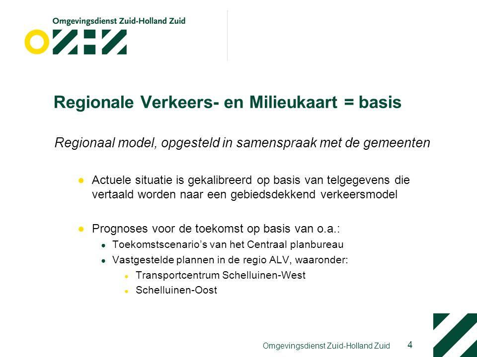 4 Omgevingsdienst Zuid-Holland Zuid Regionale Verkeers- en Milieukaart = basis Regionaal model, opgesteld in samenspraak met de gemeenten ●Actuele sit