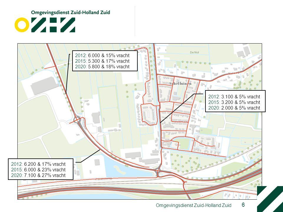 6 Omgevingsdienst Zuid-Holland Zuid 2012: 6.200 & 17% vracht 2015: 6.000 & 23% vracht 2020: 7.100 & 27% vracht 2012: 6.000 & 15% vracht 2015: 5.300 &