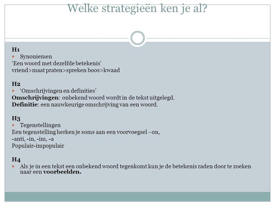 Woordraadstrategie: afbeeldingen Bij de meesten teksten staan afbeeldingen/illustraties.