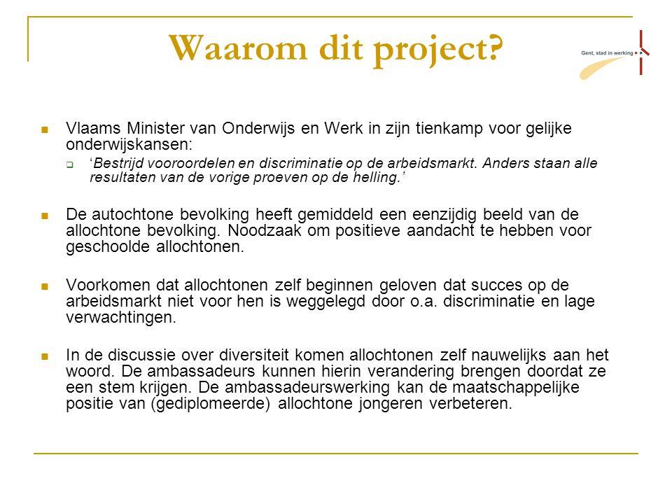 Waarom dit project? Vlaams Minister van Onderwijs en Werk in zijn tienkamp voor gelijke onderwijskansen:  'Bestrijd vooroordelen en discriminatie op
