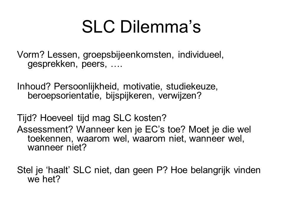 SLC Dilemma's Vorm. Lessen, groepsbijeenkomsten, individueel, gesprekken, peers, ….