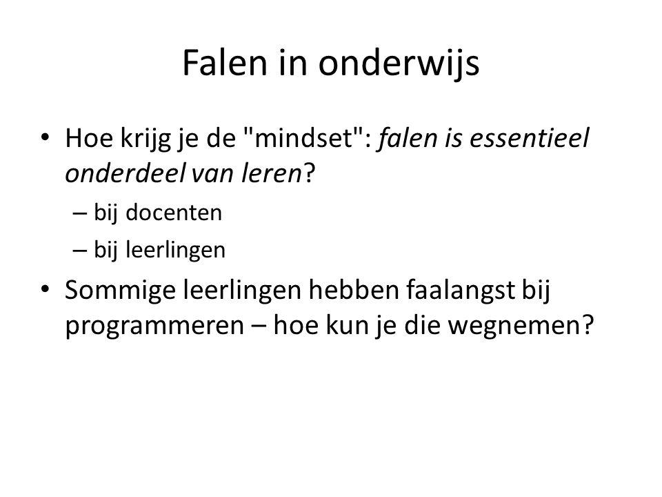 Falen in onderwijs Hoe krijg je de mindset : falen is essentieel onderdeel van leren.