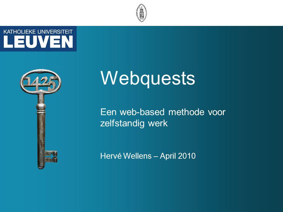 Voorbeelden van webquests Webquests http://www.webkwestie.nl/Mededinging/ http://assets.uitgeverijdeboeck.be/economie/SEI/webquest/HF2/stap6.html http://assets.uitgeverijdeboeck.be/economie/kringen/webquest/kringen1mod ule2/stap5.html http://www.webkwestie.nl/vo_digitheek/index.htm http://webquest.org/index.php