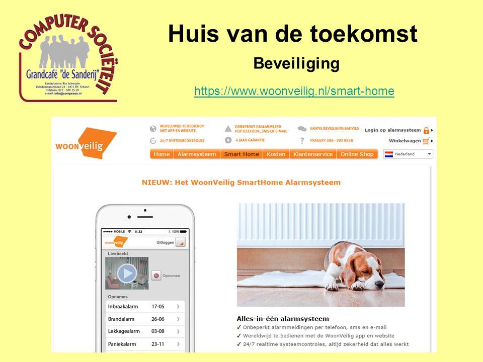Huis van de toekomst Beveiliging https://www.woonveilig.nl/smart-home