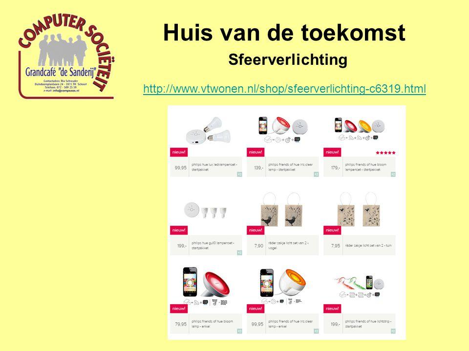Huis van de toekomst Sfeerverlichting http://www.vtwonen.nl/shop/sfeerverlichting-c6319.html