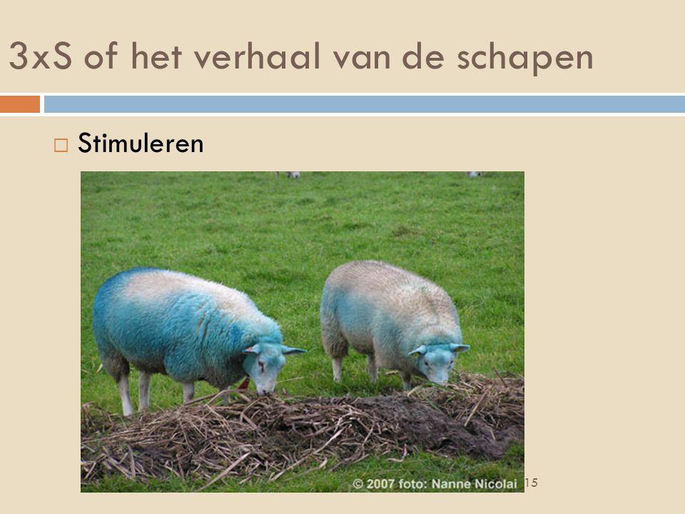 3xS of het verhaal van de schapen  Stimuleren 30/07/2015