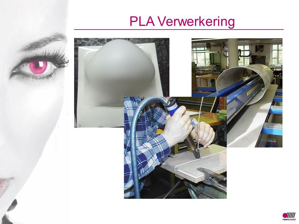 PLA Verwerkering