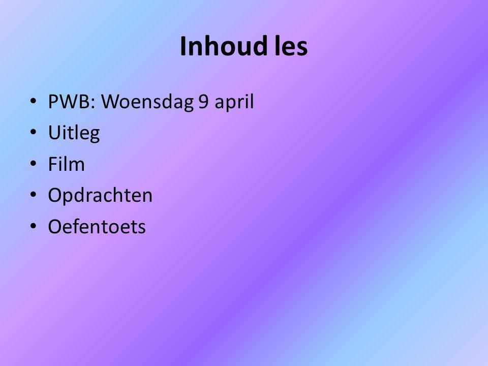 PWB: Woensdag 9 april PW Thema 4: De bloedsomloop Leskaart 1 t/m 6 Tekstkader 1 t/m 12