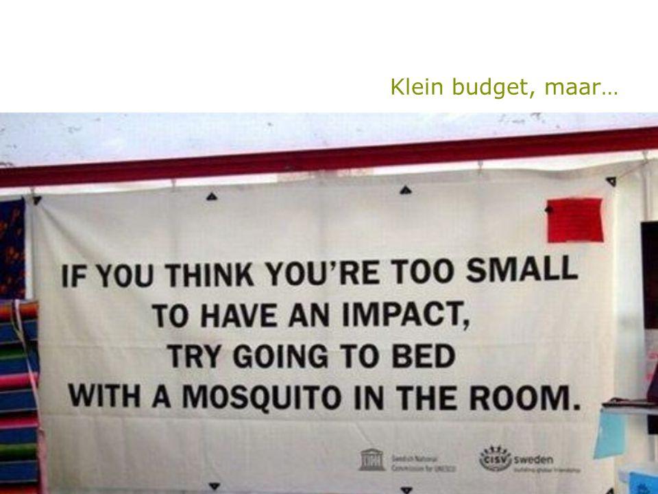 Klein budget, maar…