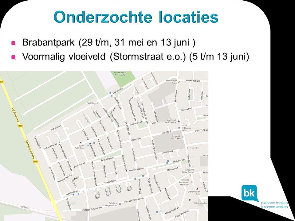 Brabantpark (29 t/m, 31 mei en 13 juni ) Voormalig vloeiveld (Stormstraat e.o.) (5 t/m 13 juni)