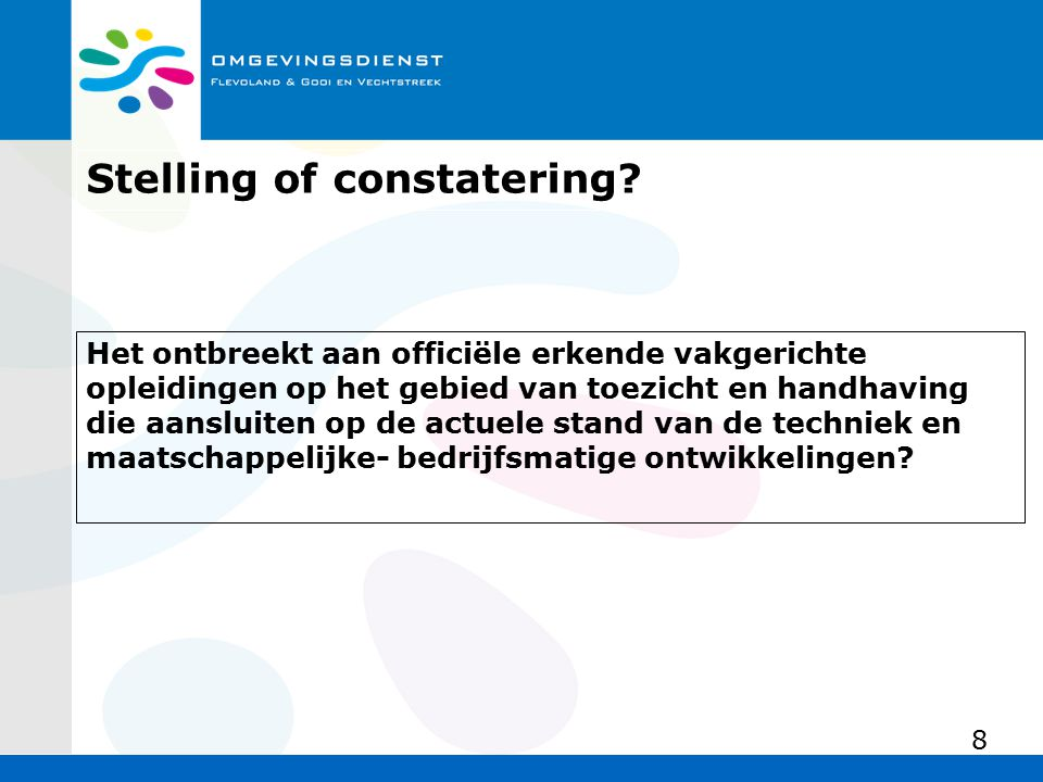 Stelling of constatering.