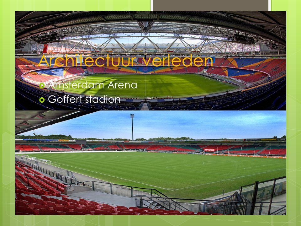 Architectuur verleden  Amsterdam Arena  Goffert stadion