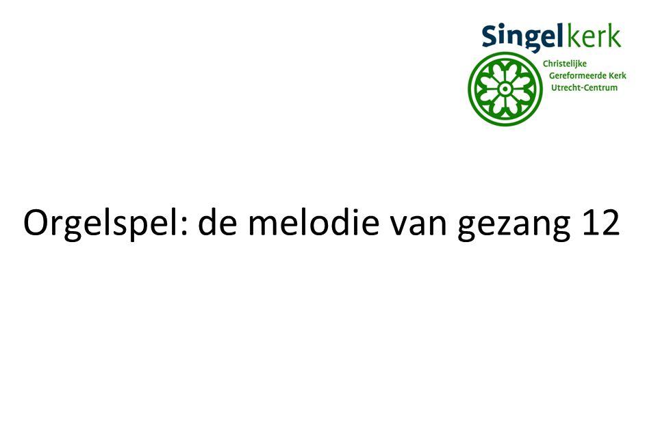 Orgelspel: de melodie van gezang 12