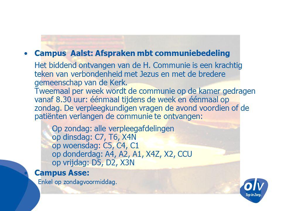 Campus Aalst: Afspraken mbt communiebedeling Het biddend ontvangen van de H. Communie is een krachtig teken van verbondenheid met Jezus en met de bred