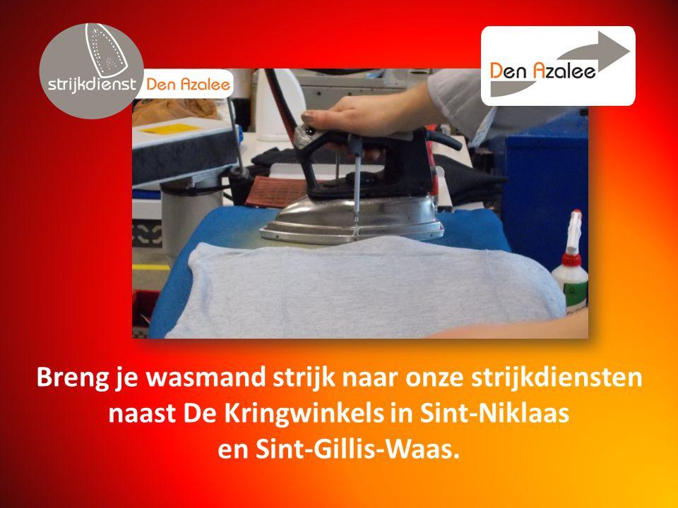 Breng je wasmand strijk naar onze strijkdiensten naast De Kringwinkels in Sint-Niklaas en Sint-Gillis-Waas.