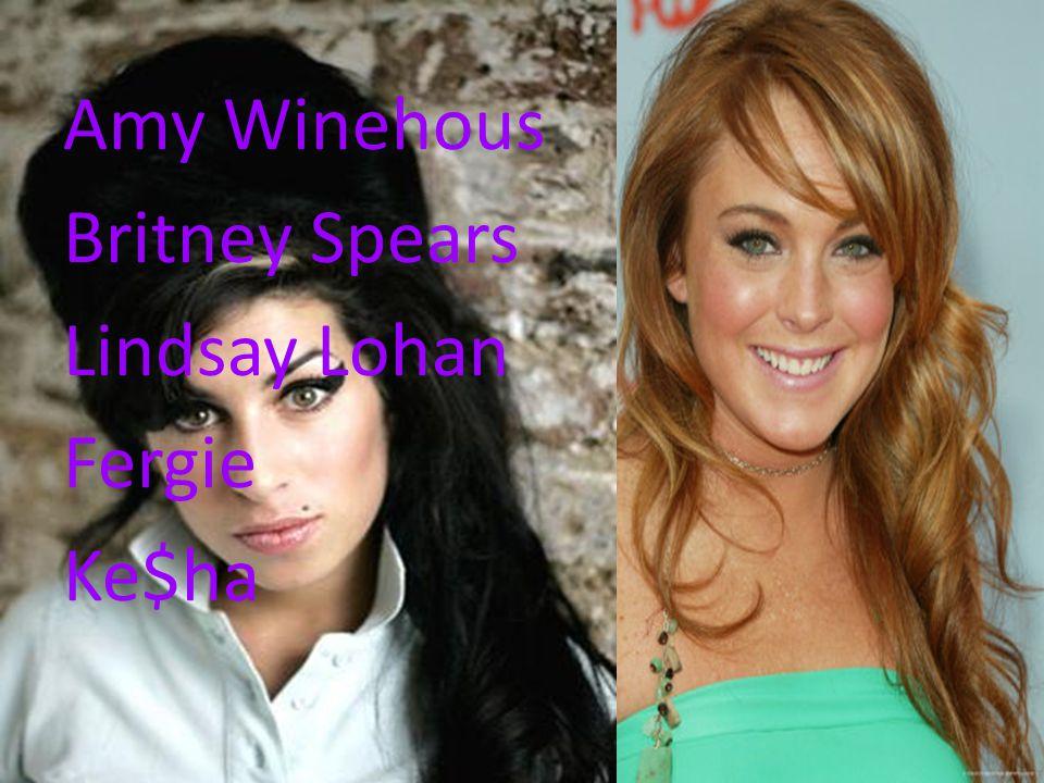 Amy Winehous Britney Spears Lindsay Lohan Fergie Ke$ha