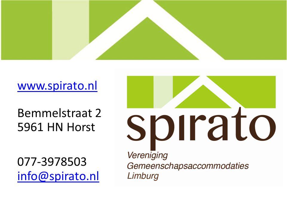 www.spirato.nl Bemmelstraat 2 5961 HN Horst 077-3978503 info@spirato.nl info@spirato.nl