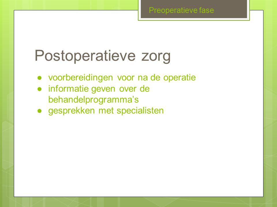 Regiefunctie verpleegkundige Preoperatieve fase