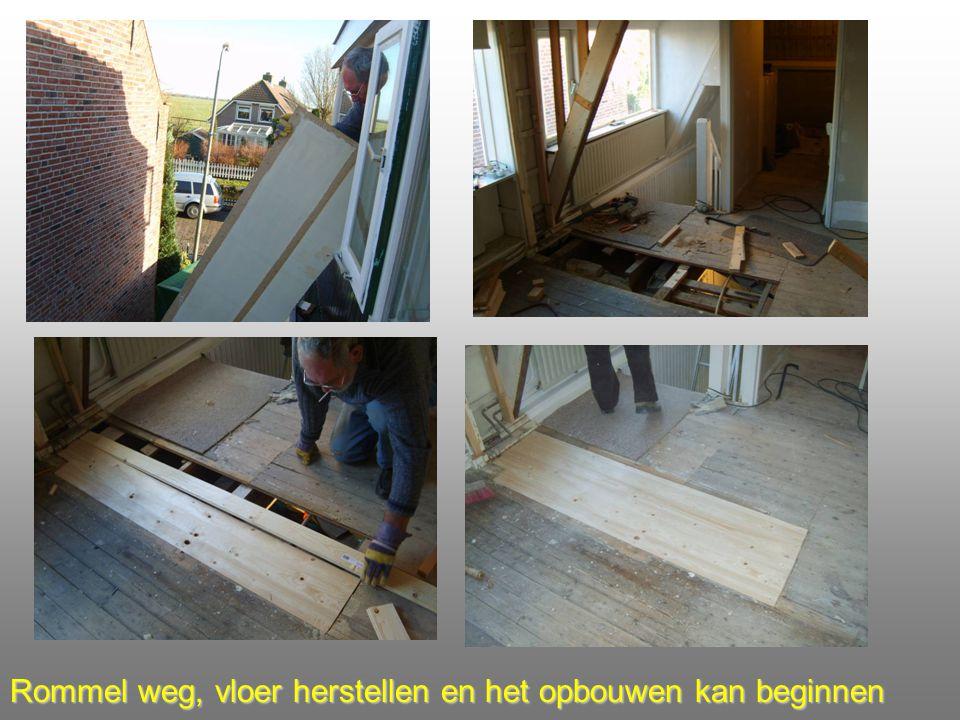 Rommel weg, vloer herstellen en het opbouwen kan beginnen
