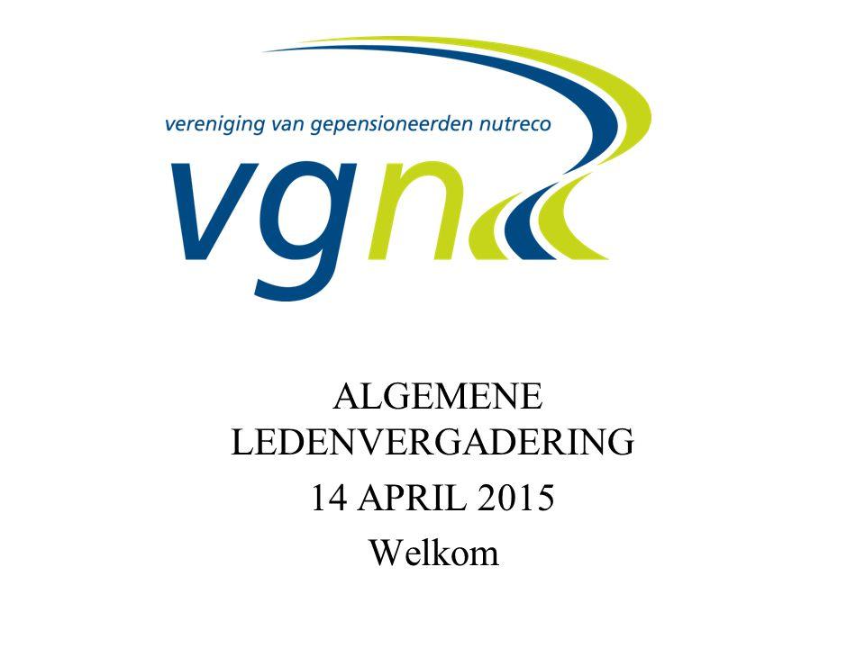 ALGEMENE LEDENVERGADERING 14 APRIL 2015 Welkom