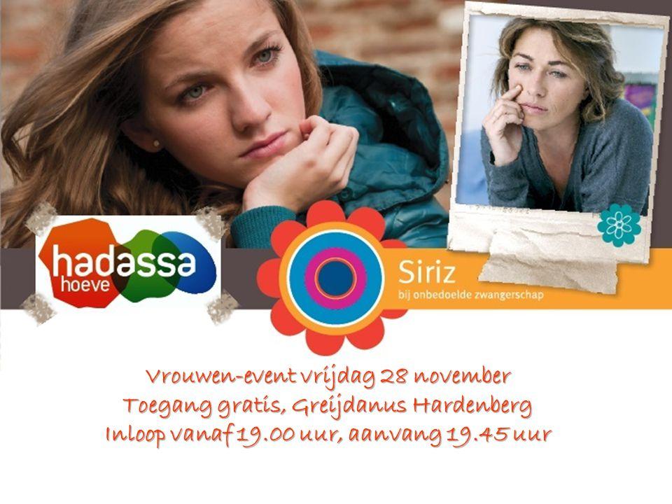 Vrouwen-event vrijdag 28 november Toegang gratis, Greijdanus Hardenberg Inloop vanaf 19.00 uur, aanvang 19.45 uur