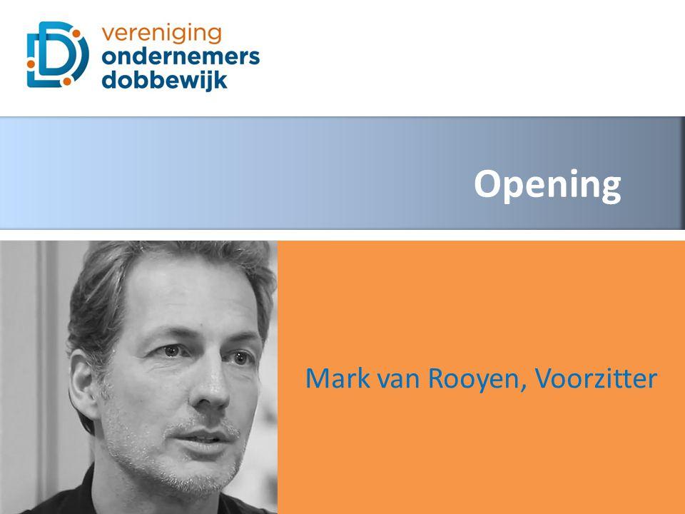 Opening Mark van Rooyen, Voorzitter
